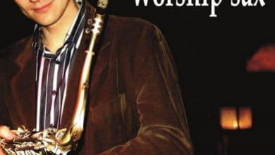 Worship Sax - Time to worship