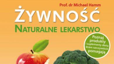 Żywność - naturalne lekarstwo