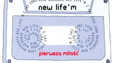 Pierwsza miłość - New Life'm
