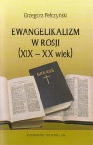 Ewangelikalizm w Rosji (XIX - XX wiek)
