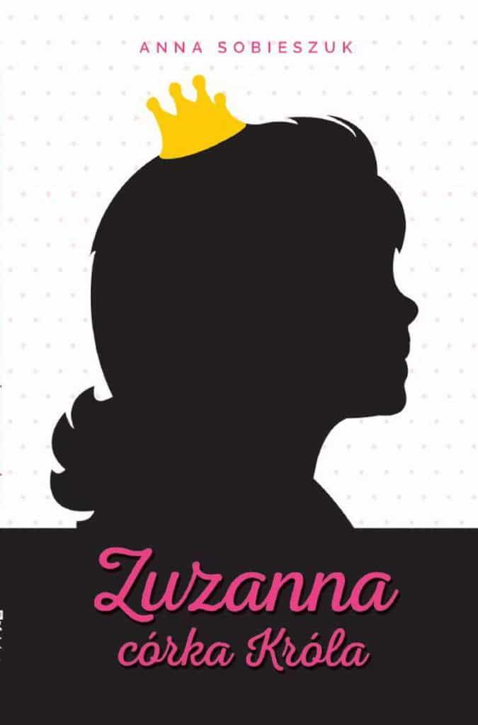 Zuzanna, Córka Króla