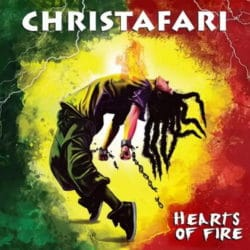 Christafari - Hearts of Fire