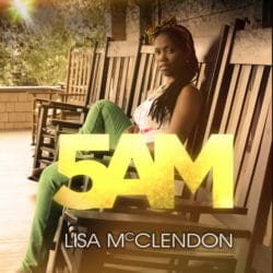 Lisa McClendon – 5am