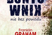 Buntownik nie bez powodu - Franklin Graham