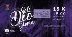 Koncert Soli Deo Gloria Poznan 2017