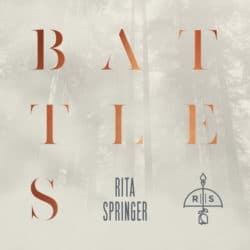 Rita Springer - Battles