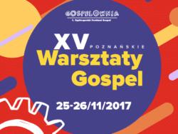 XV Poznańskie Warsztaty Gospel