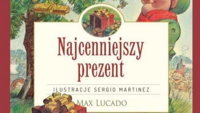 Najcenniejszy prezent – Max Lucado