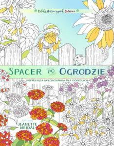 Spacer po ogrodzie - kolorowanka dla każdego