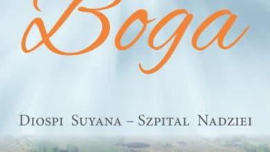 Widziałem Boga Diospi Suyana - Szpital Nadziei