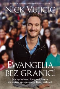 Ewangelia bez granic - Nick Vujicic