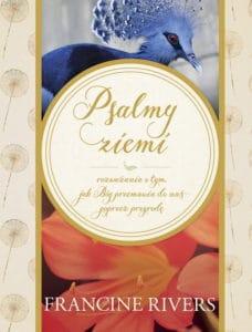 Psalmy ziemi - Francine Rivers