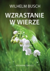 Wzrastanie w wierze – Wilhelm Busch