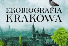 Ekobiografia Krakowa