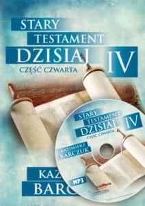 Stary Testament dzisiaj IV