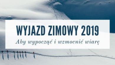 Wyjazd Zimowy 2019