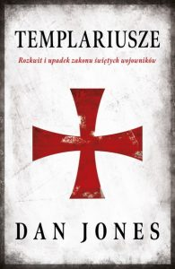 Templariusze - Dan Jones