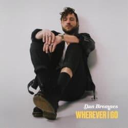 Dan Bremne - Wherever I Go