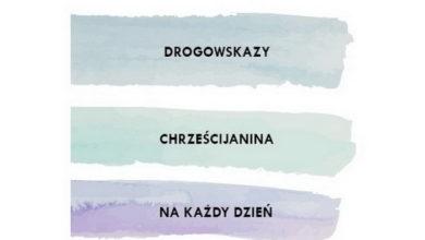 Photo of Drogowskazy chrześcijanina na każdy dzień – Marcin Luter