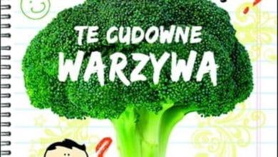 Photo of Te cudowne warzywa – Piotr Haraszewski