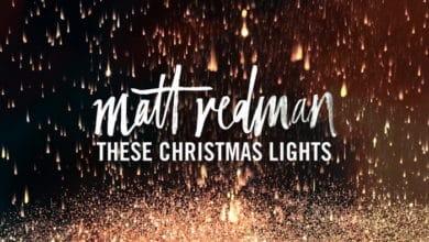 """Photo of Płyta """"These Christmas Lights"""" Matta Redmana: podziw i wdzięczność z powodu narodzin Zbawiciela"""
