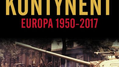 Photo of Rozdarty kontynent: Europa 1950-2017