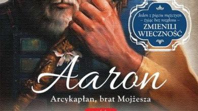 Photo of Aaron. Arcykapłan, brat Mojżesza – Francine Rivers