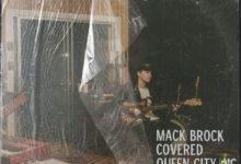 """Photo of Mack Brock wydaje dwie składanki – """"Covered"""" i """"Greater Things"""""""
