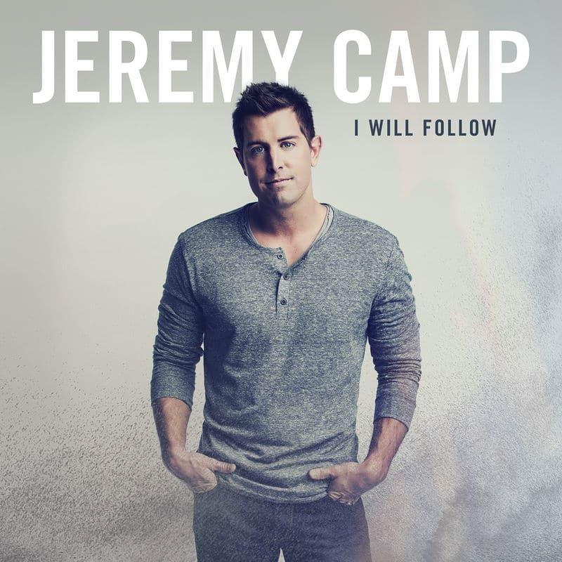 I Will Follow - Jeremy Camp
