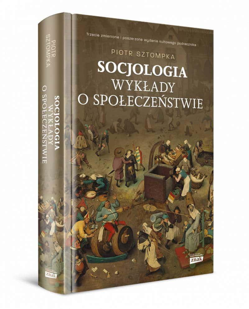 Socjologia. Wykłady o społeczeństwie