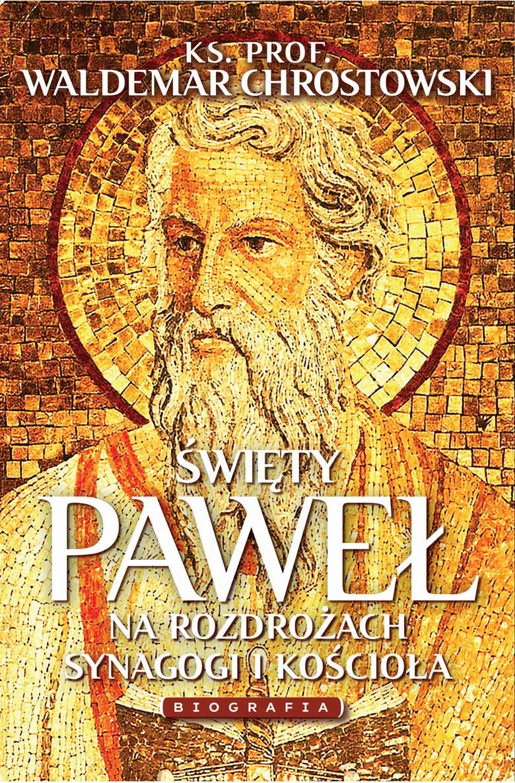 Święty Paweł. Biografia